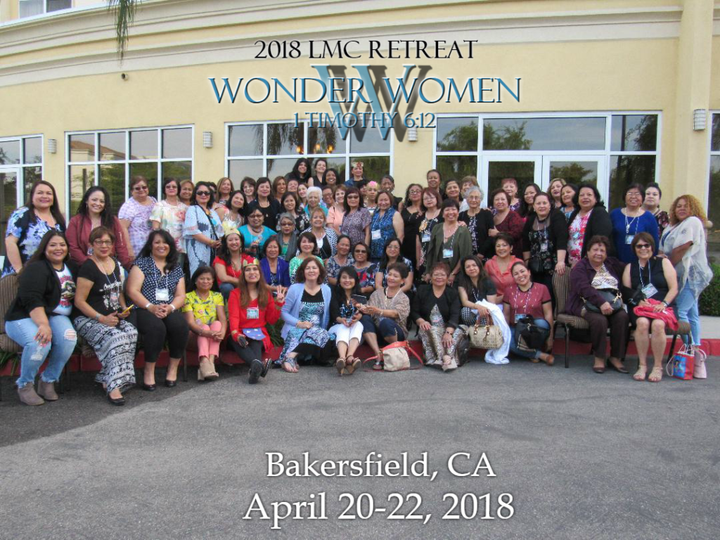2018 LMC Retreat group photo. Bakersfield, CA. April 20-22, 2018.