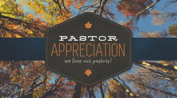 Pastor Appreciation. We love our pastors!